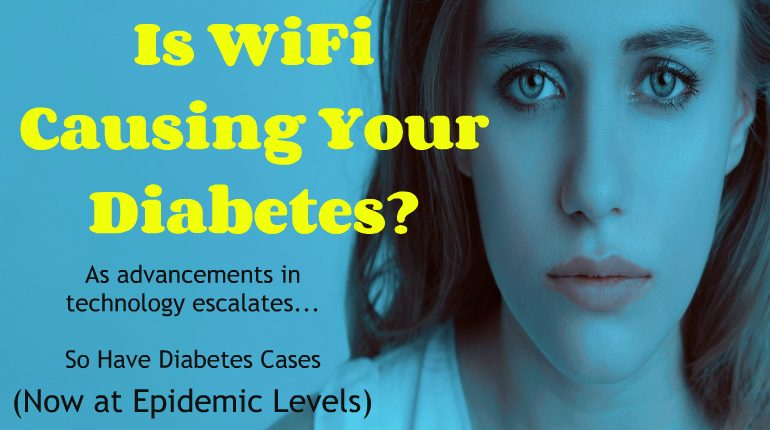 is Wifi Causing Your Diabetes